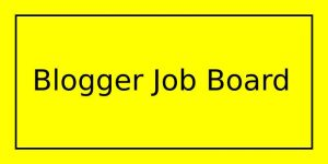 Blogger Job Board